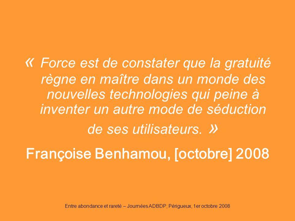 Françoise Benhamou, [octobre] 2008